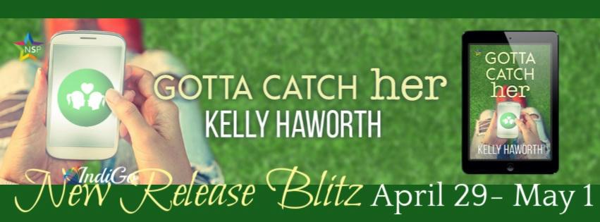 Kelly Haworth - Gotta Catch Her RB Banner
