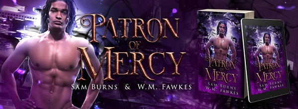 Sam Burns & W.M Fawkes - Patron Of Mercy Banner 1