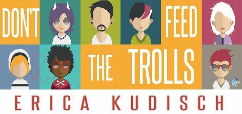 Erica Kudisch - Don't Feed The Trolls Banner 1