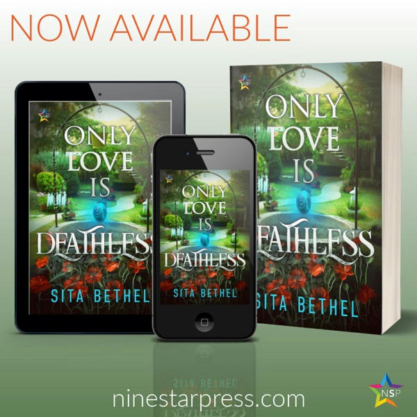 Sita Bethel - Only Love Is Deathless Now Available