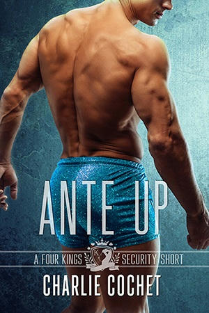 Charlie Cochet - Ante Up Cover
