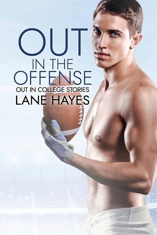 Lane Hayes - Out in the Offense Cover