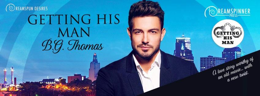 B.G. Thomas - Getting His Man Banner