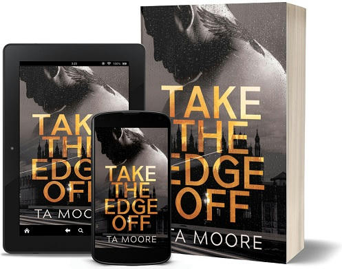 T.A. Moore - Take The Edge Off 3d Promo