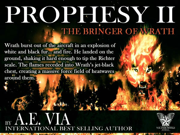 A.E. Via - Prophesy Book #2 The Bringer of Wrath Promo 2