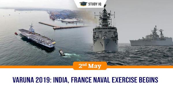GK Topic, Varuna 2019: India, France Naval exercise begins