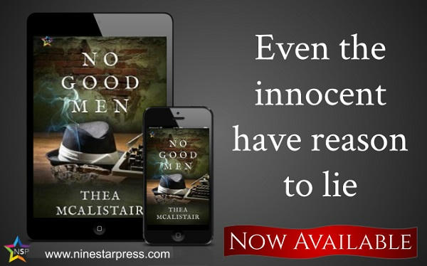 Thea McAlistair - No Good Men Now Available