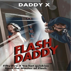 Daddy X - Flash Daddy Square