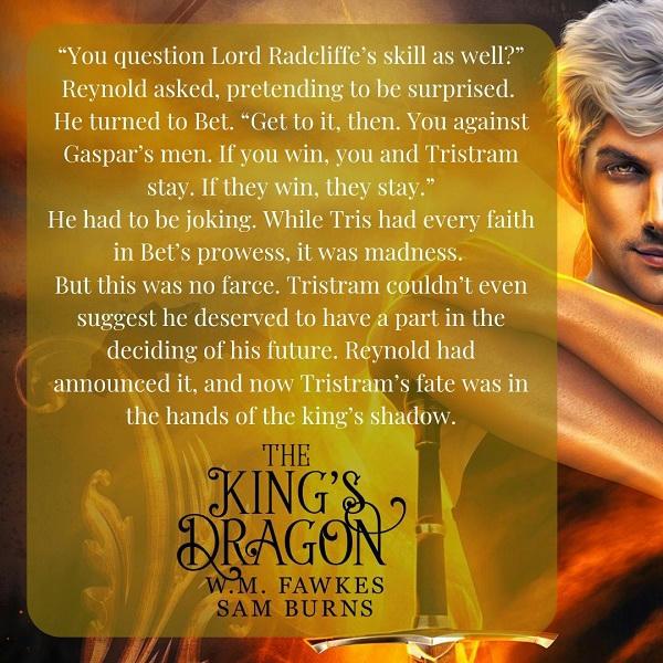W.M. Fawkes & Sam Burns - The King's Dragon promo 4