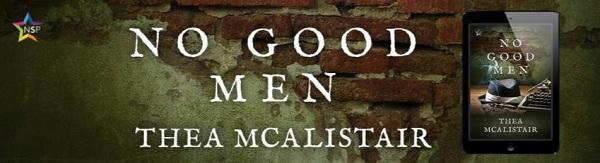 Thea McAlistair - No Good Men NineStar Banner