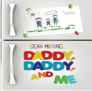 Sean Michael - Daddy, Daddy, and Me Square