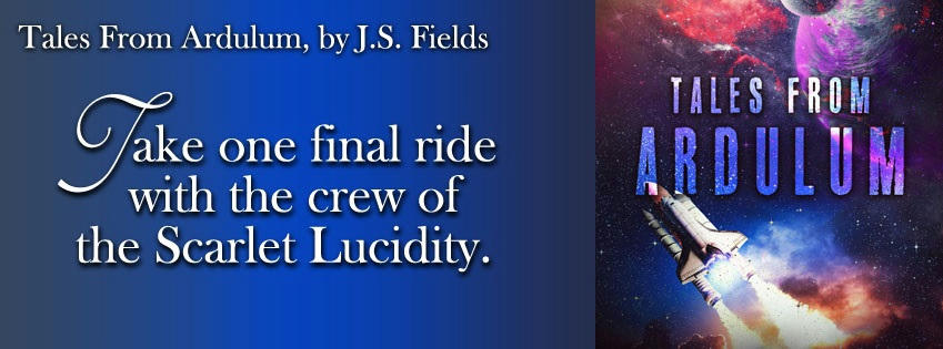 J.S. Fields - Tales from Ardulum BANNER2