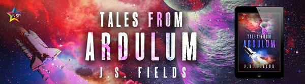 J.S. Fields - Tales from Ardulum BANNER1