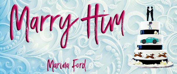 Marina Ford - Marry Him Banner