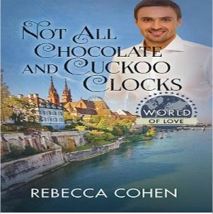 Rebecca Cohen - Not All Chocolates & Cuckoo Clocks Square