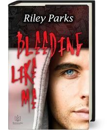 Riley Parks - Bleeding Like Me 3d Cover s