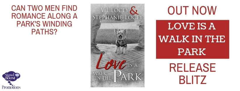 V.L. Locey & Stephanie Locey - Love Is A Walk In The Park RELEASEBLITZ