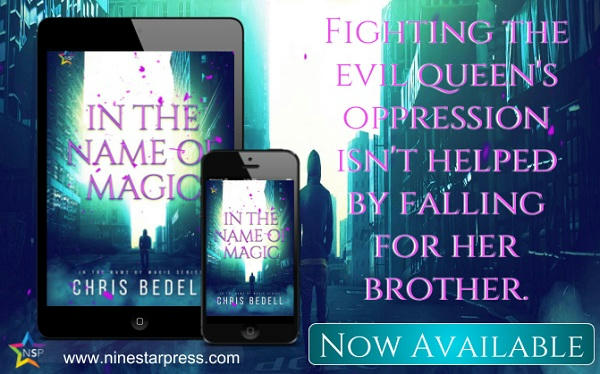 Chris Bedell - In the Name of Magic Now Available