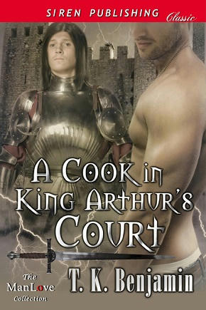 T.K. Benjamin - A Cook In King Arthur's Court Cover