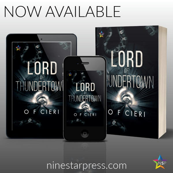 O.F. Cieri - Lord of Thundertown Now Available