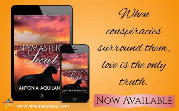 Antonia Aquilante - The Spymaster's Secret Available Now