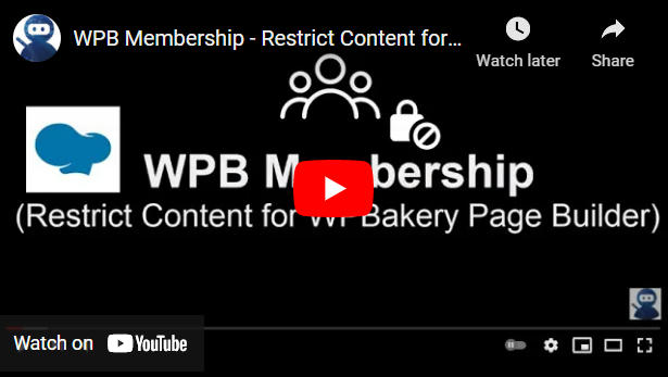 WPB Membership - Restrict Content for WPBakery Page Builder - 2