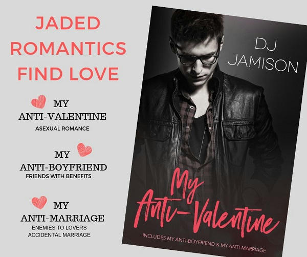 D.J. Jamison - My Anti-Valentine Collection Promo