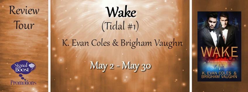 K.Evan Coles & Brigham Vaughn - Wake RT Banner