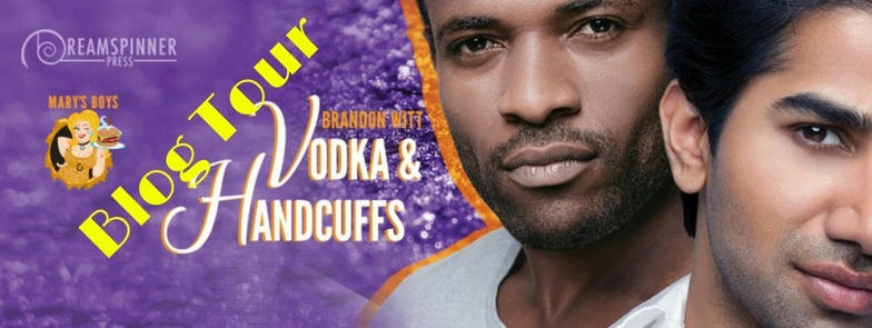 Brandon Witt - Vodka & Handcuffs BT Banner