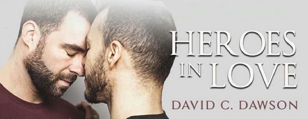 David C. Dawson - Heroes In Love Banner s