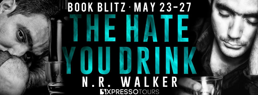 N.R. Walker - The Hate You Drink RB Banner