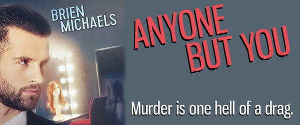 Brien Michaels - Anyone But You Banner
