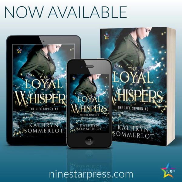 Kathryn Sommerlot - The Loyal Whispers Now Available