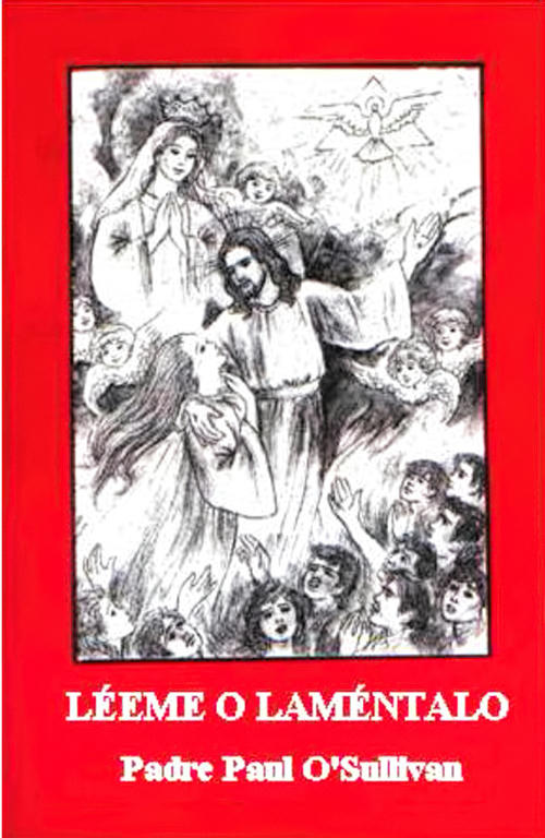 Léeme o laméntalo (Padre Paul O'Sullivan)