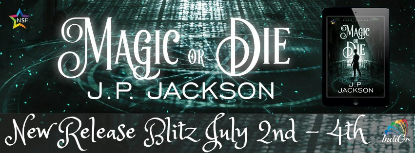JP Jackson - Magic or Die Banner