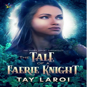 Tay LaRoi - The Tale of a Faerie Knight Square