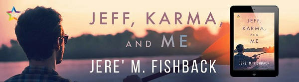 Jere' M. Fishback - Jeff, Karma, and Me NineStar Banner
