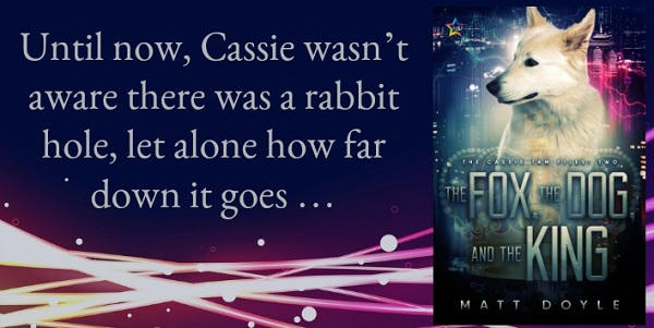 Matt Doyle - The Fox, the Dog, and the King Teaser Graphic