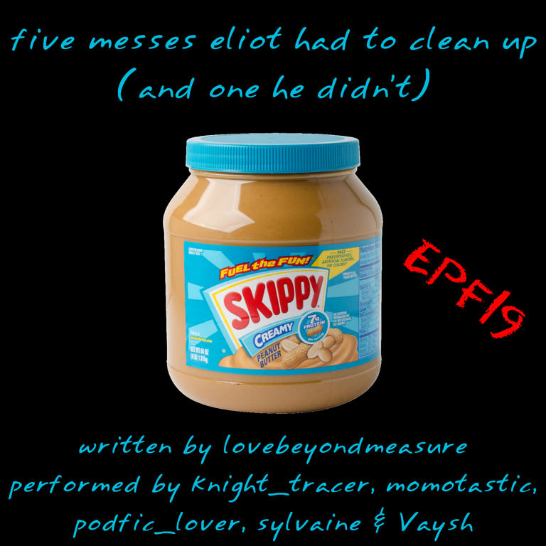 cover of five messes eliot had to clean up (and one he didn't), showing a jar of creamy Skippy peanut butter.