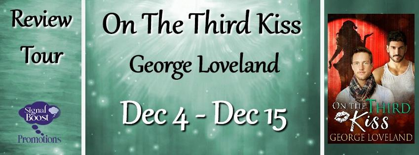 George Loveland - On The Third Kiss RTBanner