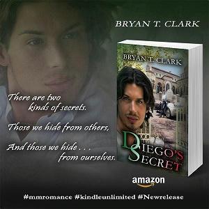 Bryan T Clark - Diego's Secret Teaser