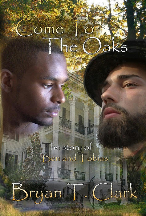 Bryan T. Clark - Come to the Oaks Cover