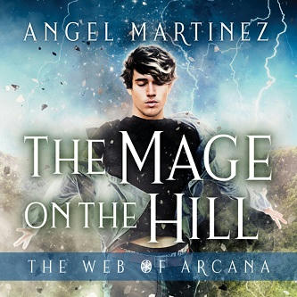 Angel Martinez - Mage on the Hill Square