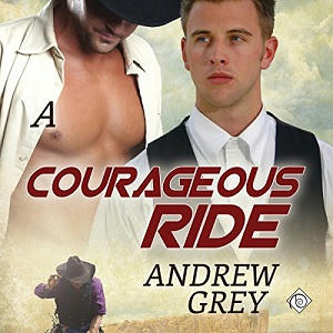 Andrew Grey - A Courageous Ride Audio Cover