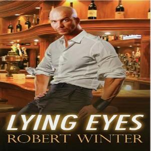 Robert Winter - Lying Eyes Square