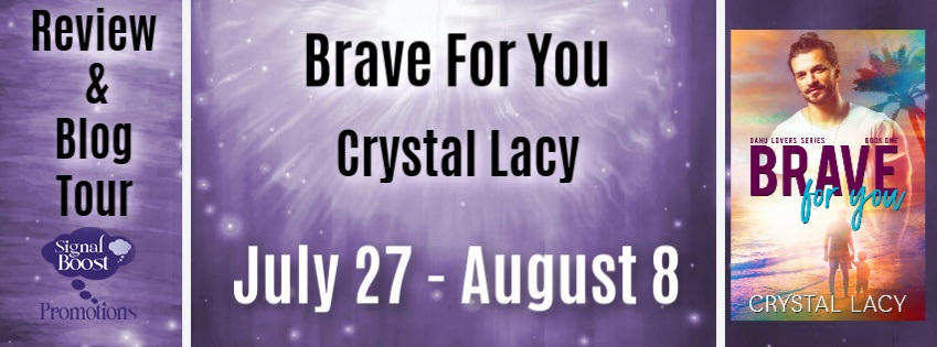 Crystal Lacy - Brave For You RTBanner