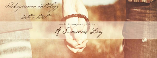 A Summer's Day Shakespearean Anthology with a Twist Banner1