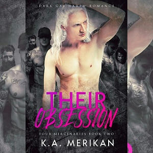 K.A. Merikan - Their Obsession Promo s