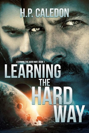 H.P. Caledon - Learning the Hard Way Cover