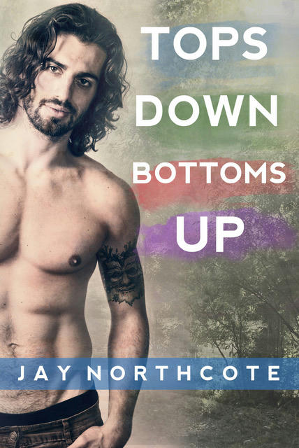 Jay Northcote - Tops Down Bottoms Up Cover